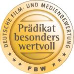"""Auszeichnung Deutsche Film- und Medienbewertung: """"Prädikat besonders wertvoll"""""""